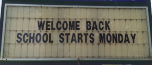 Welcome back school starts monday
