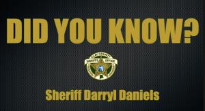 Did you know?, Sheriff Darryl Daniels