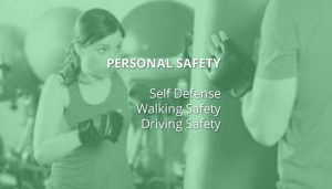 personal safety, self defense, walking safety, driving safety